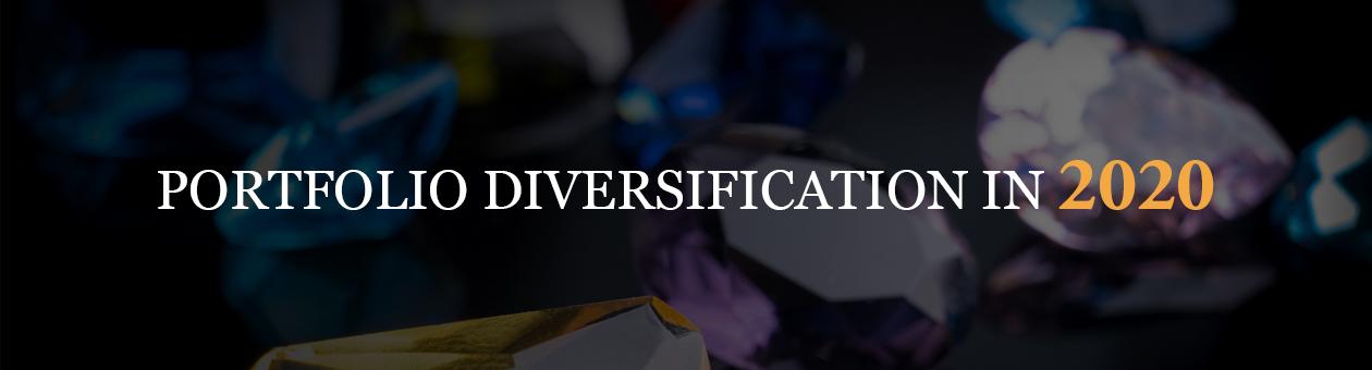 PORTFOLIO DIVERSIFICATION IN 2020: